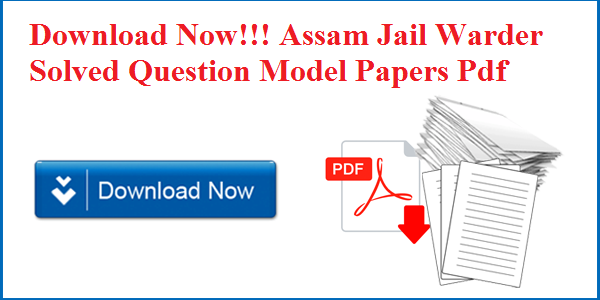 Assam Jail Warder Previous papers