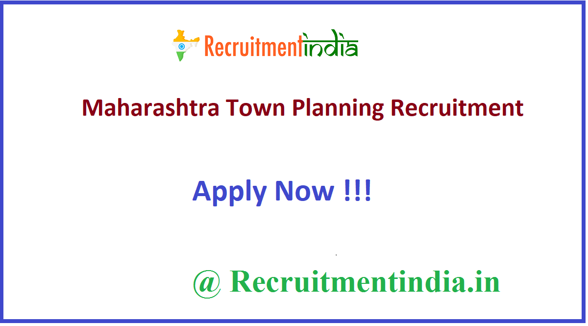 Maharashtra Town Planning Recruitment
