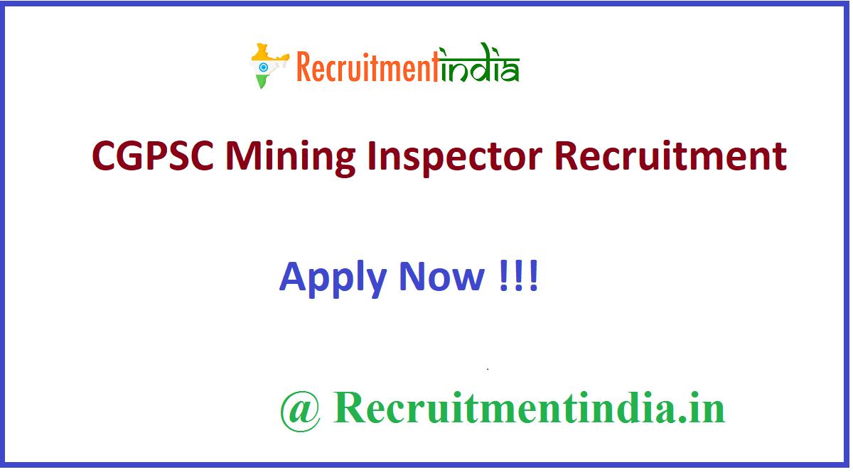 CGPSC Mining Inspector Recruitment