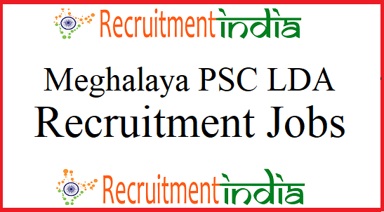 Meghalaya PSC LDA Recruitment
