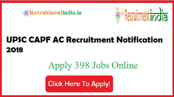 UPSC CAPF AC Recruitment Notification