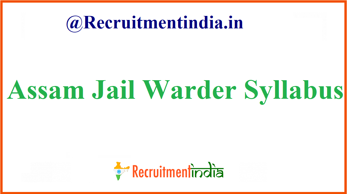 Assam Jail Warder Syllabus