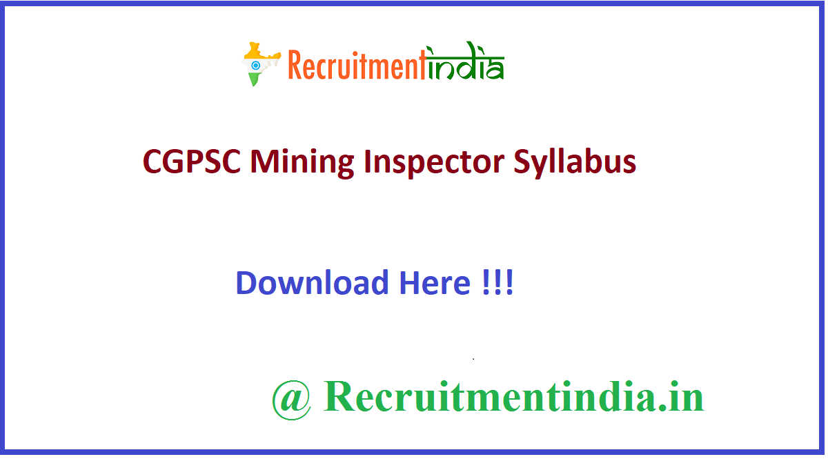 CGPSC Mining Inspector Syllabus