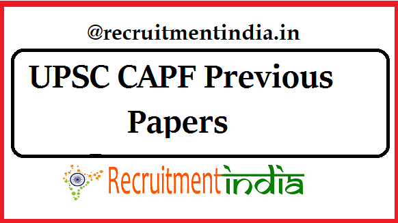 UPSC CAPF Previous Papers
