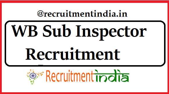WB Sub Inspector Recruitment