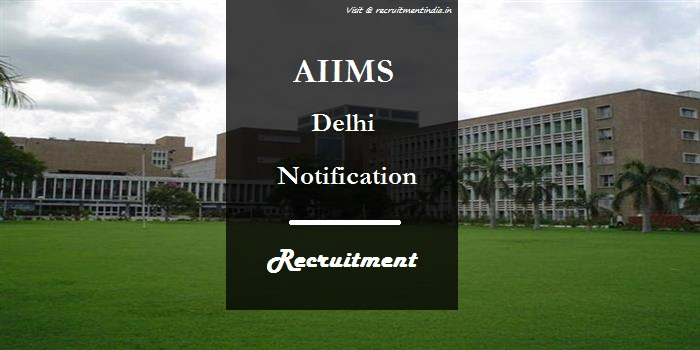 AIIMS Delhi Technician Recruitment