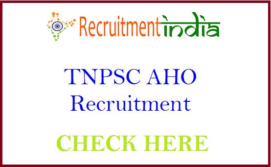 TNPSC AHO Recruitment