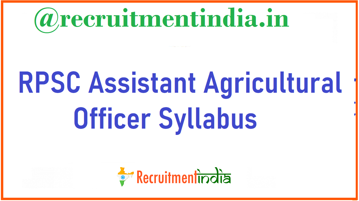 RPSC Assistant Agricultural Officer Syllabus