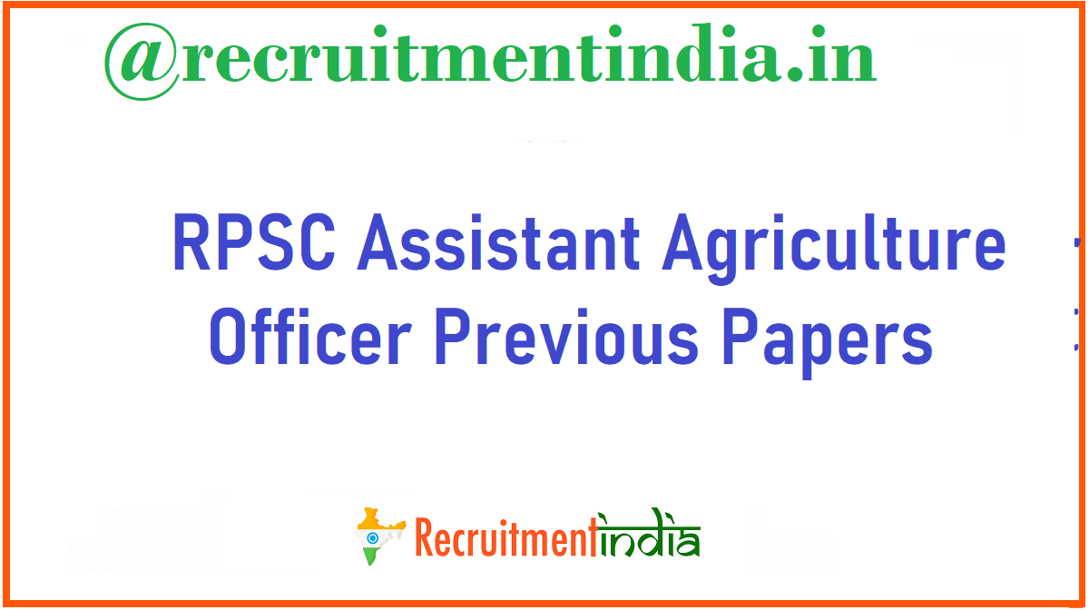 RPSC Assistant Agriculture Officer Previous Papers