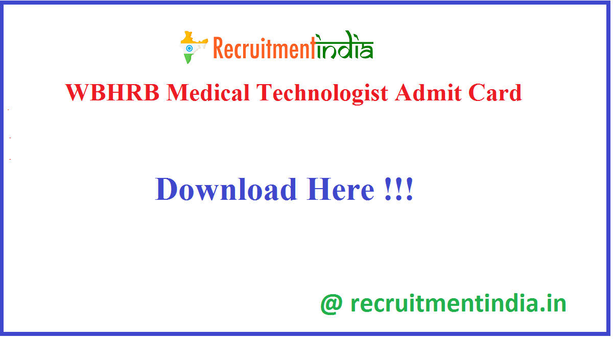 WBHRB Medical Technologist Admit Card