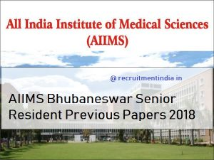 AIIMS Bhubaneswar Sr. Resident Previous Papers