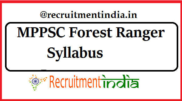 MPPSC Forest Ranger Syllabus