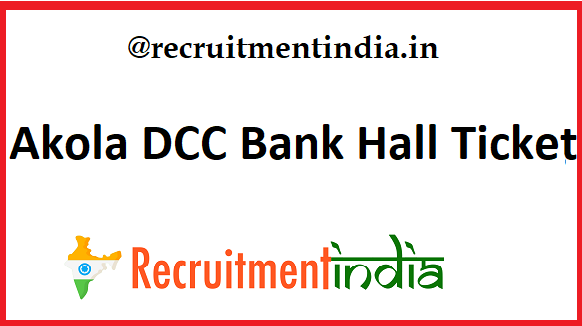 Akola DCC Bank Hall Ticket