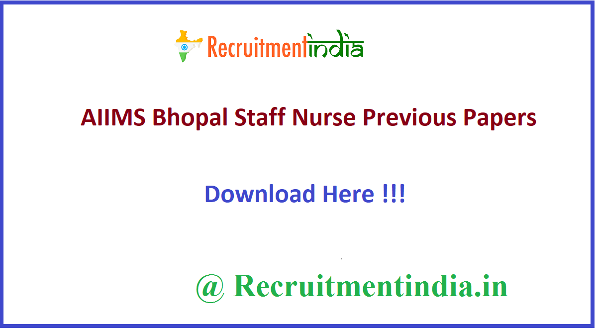 AIIMS Bhopal Staff Nurse Previous Papers