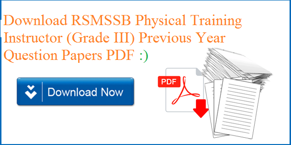 RSMSSB PTI Previous Papers