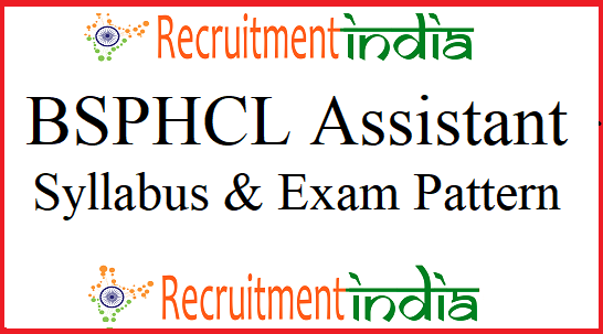 BSPHCL Assistant Syllabus