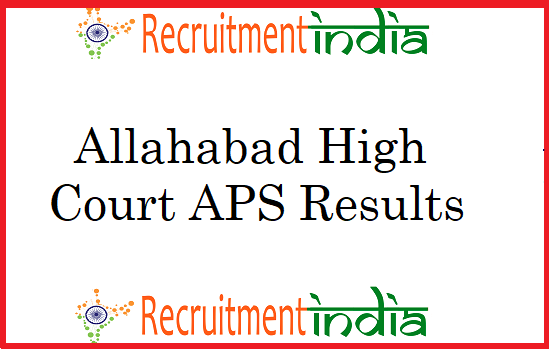 Allahabad High Court APS Results