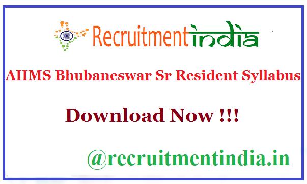 AIIMS Bhubaneswar Sr Resident Syllabus