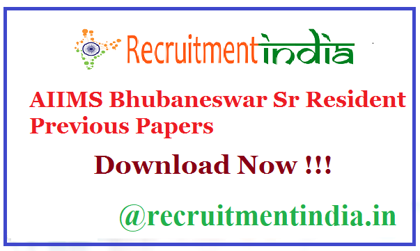 AIIMS Bhubaneswar Sr Resident Previous Papers