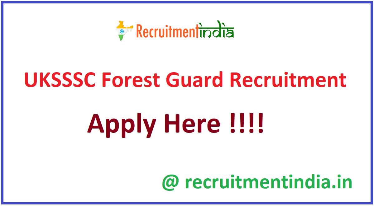 UKSSSC Forest Guard Recruitment