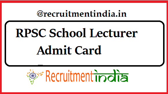 RPSC School Lecturer Admit Card