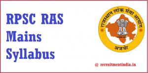 RPSC RAS Mains Syllabus 2018