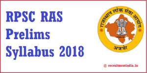 RPSC RAS Prelims Syllabus 2018