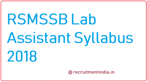 RSMSSB Lab Assistant Syllabus 2018