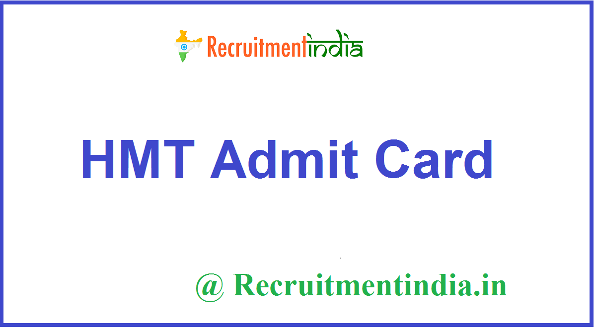 HMT Admit Card