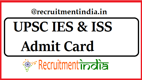 UPSC IES & ISS Admit Card