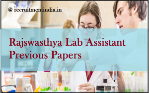 Rajswasthya Lab Assistant Previous Papers