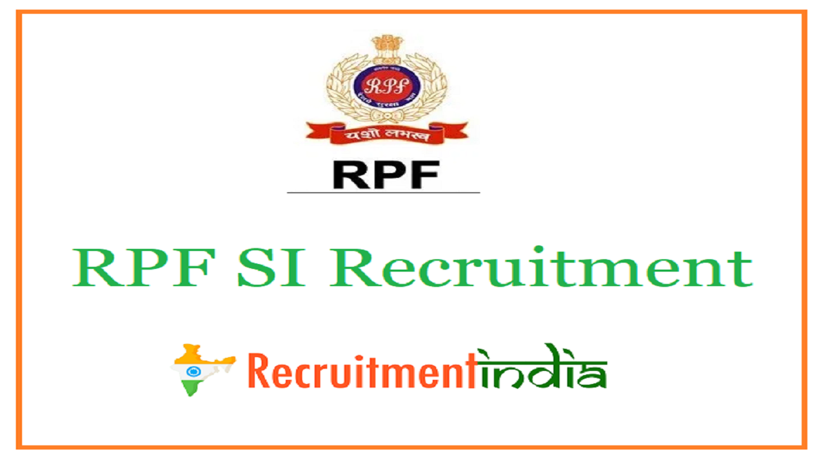 RPF SI Recruitment