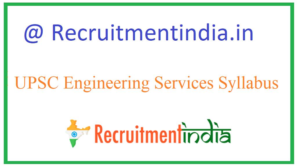 UPSC Engineering Services Syllabus
