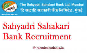 Sahyadri Sahakari Bank Recruitment 2018