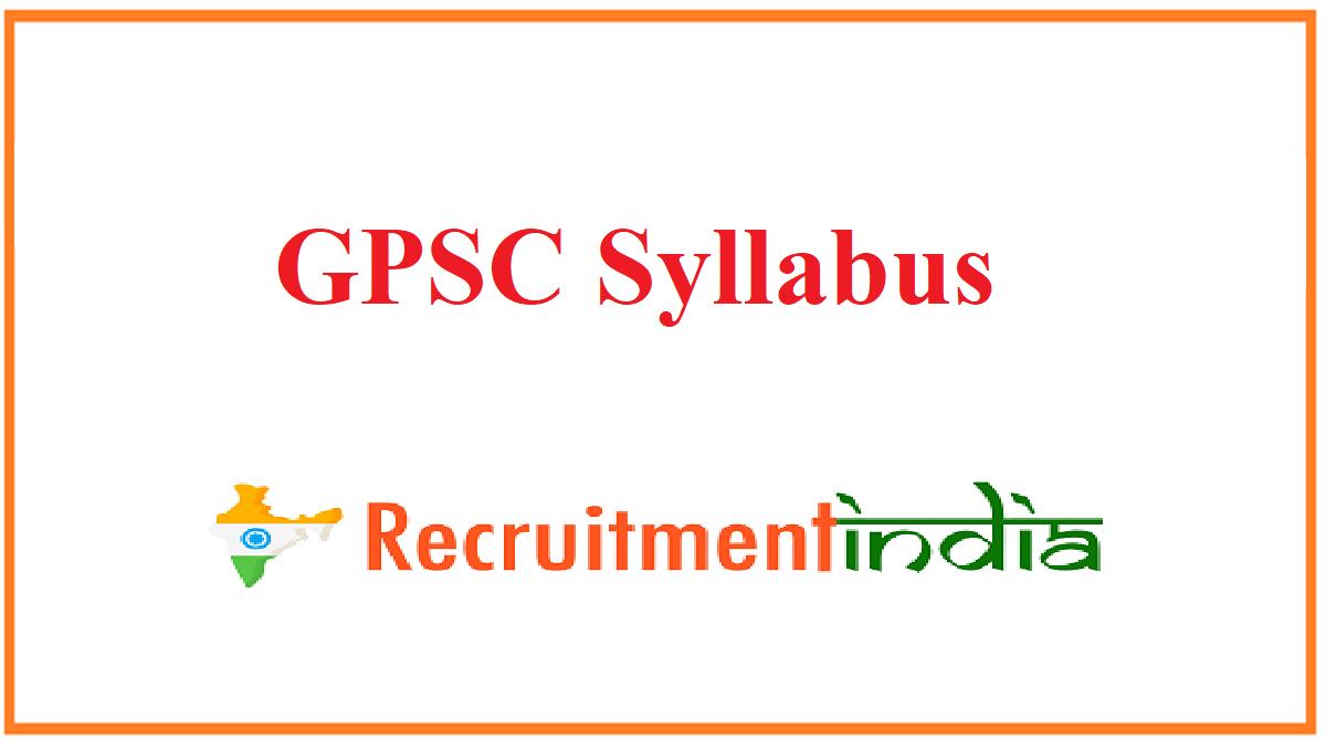 GPSC Syllabus