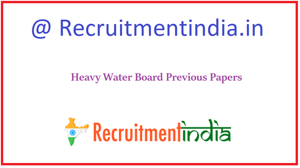 Heavy Water Board Previous Papers