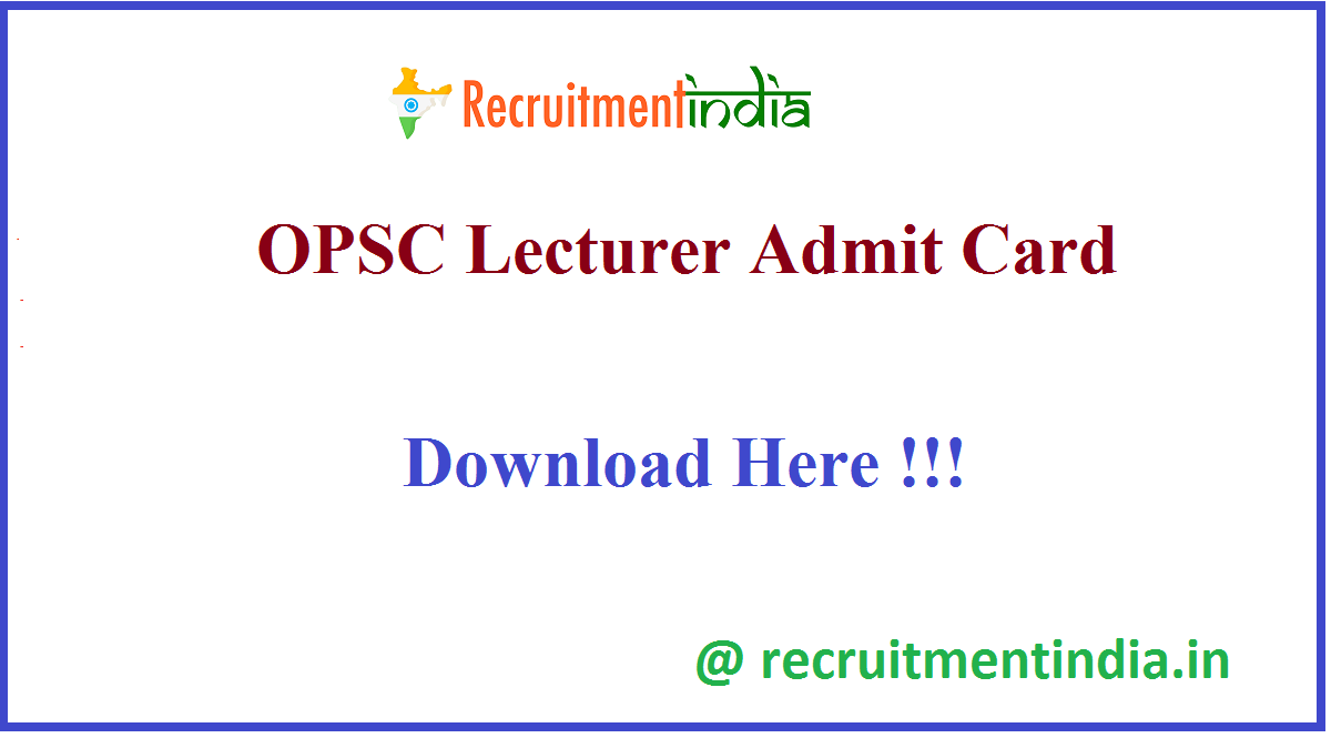 OPSC Lecturer Admit Card