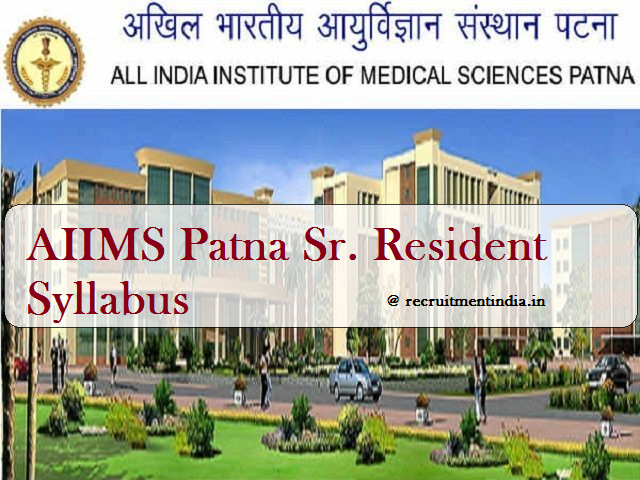 AIIMS Patna Senior Resident Syllabus
