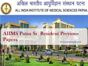 AIIMS Patna Sr. Resident Previous Papers