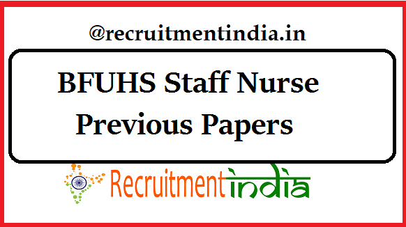 BFUHS Staff Nurse Previous Papers | Lab Technician Question