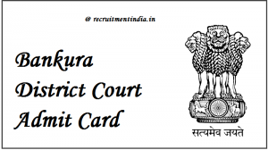 Bankura District Court Admit Card 2018