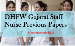 DHFW Gujarat Staff Nurse Previous Papers