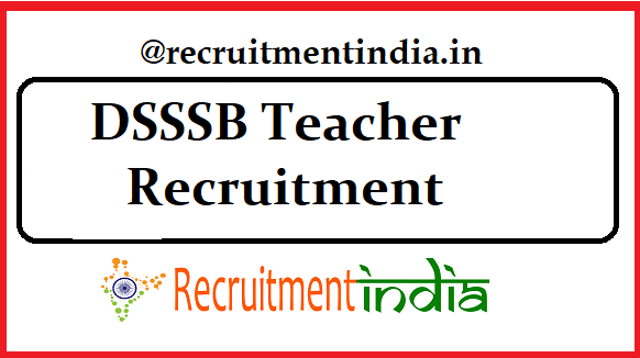 DSSSB Teacher Recruitment