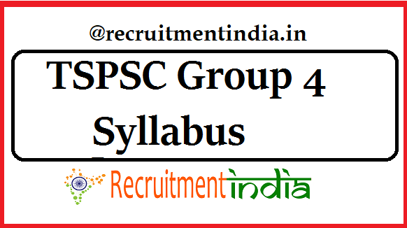 TSPSC Group 4 Syllabus