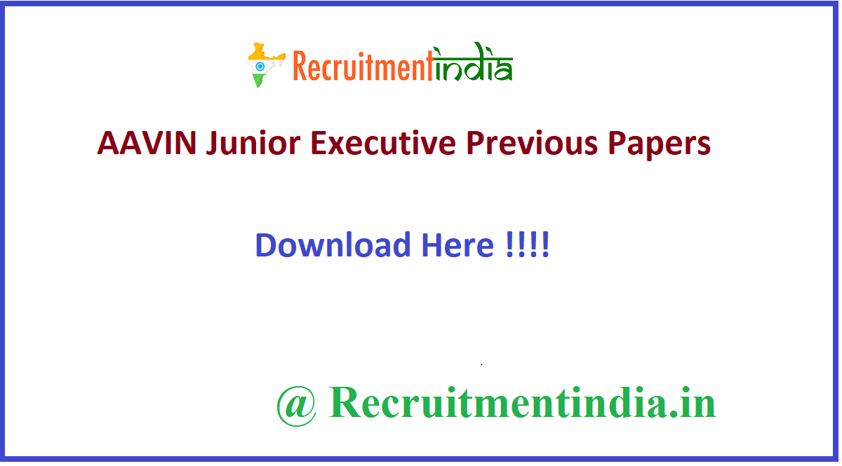 AAVIN Junior Executive Previous Papers