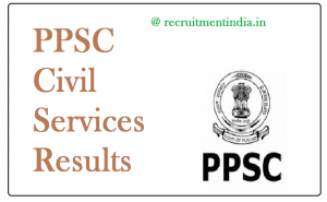 PPSC Civil Services Results 2018