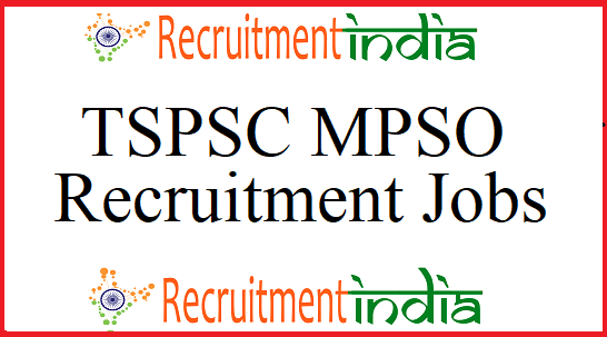 TSPSC MPSO Recruitment
