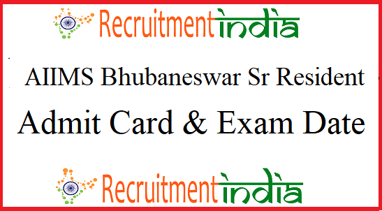 AIIMS Bhubaneswar Sr Resident Admit Card
