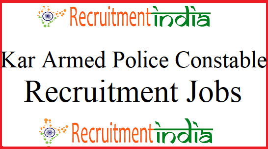 Karnataka Armed Police Constable Recruitment