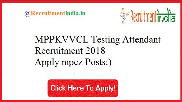 MPPKVVCL Testing Attendant Recruitment